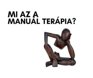 mi az a manuál terápia